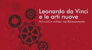 Leonardo da Vinci e le Arti Nuove