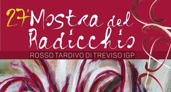 27° Mostra del Radicchio Rosso Tardivo di Treviso IGP