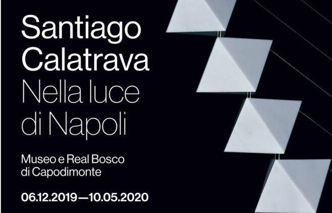 Santiago Calatrava. Nella Luce di Napoli