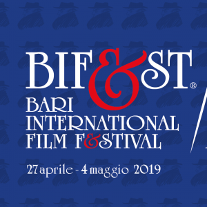 Bif&st Bari International Film Festival - 11° edizione