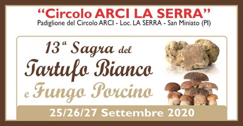 Sagra del Tartufo Bianco e Fungo Porcino - 13° edizione