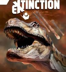EXTINCTION. Prima e Dopo la Scomparsa dei Dinosauri