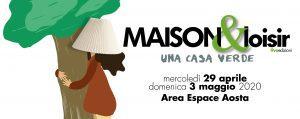 Maison&Loisir. Salone dell'Abitare - 9° edizione