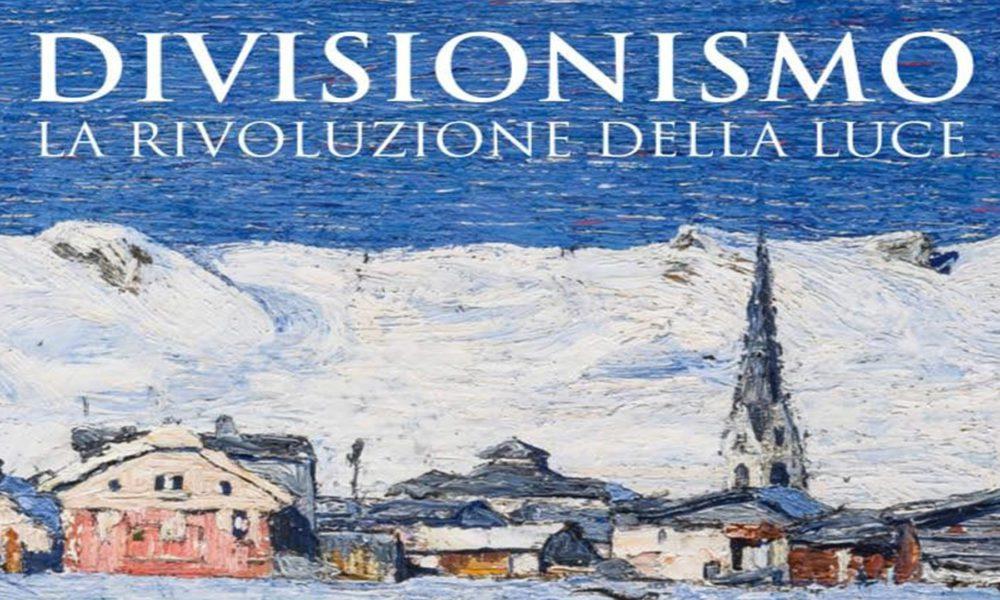 DIVISIONISMO. La Rivoluzione della Luce