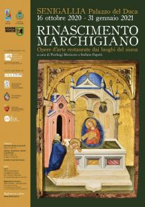 Rinascimento Marchigiano. Opere d'Arte Restaurate dai Luoghi del Sisma
