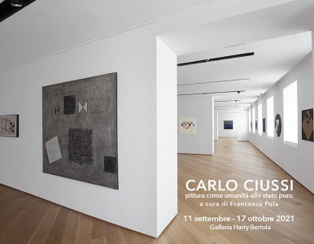 Carlo Ciussi - Pittura come umanità allo stato puro
