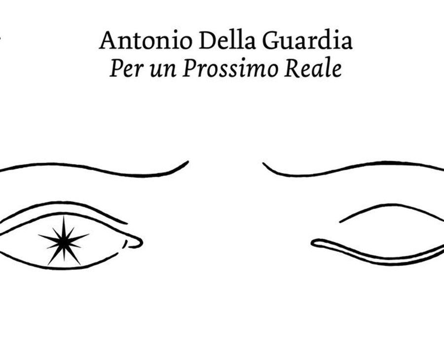 Antonio Della Guardia - Per un Prossimo Reale